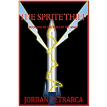 The Sprite Thief (The Table of the Magi Book 1)