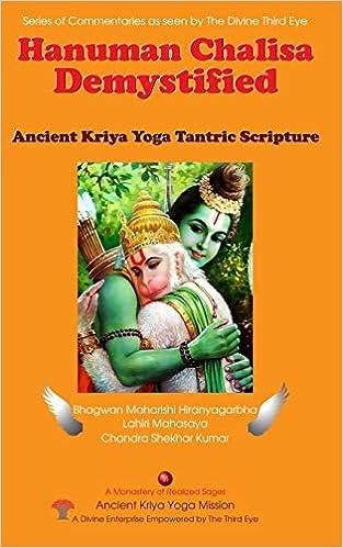 Hanuman Chalisa Demystified: Ancient Kriya Yoga Tantric ...