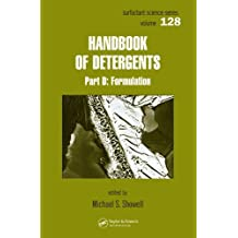 Handbook of Detergents, Part D: Formulation: 128 (Surfactant Science)