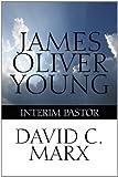 James Oliver Young, David C. Marx, 1448977568