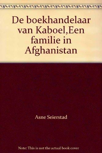 De boekhandelaar van Kaboel,Een familie in Afghanistan