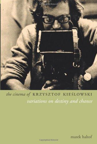 The Cinema of Krzysztof Kieslowski : Variations on Destiny and Chance (Directors' Cuts)