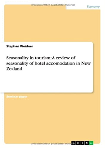 Book Seasonality in tourism: A review of seasonality of hotel accomodation in New Zealand