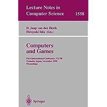 Computers and Games: First International Conference, CG'98 Tsukuba, Japan, November 11–12, 1998 Proceedings
