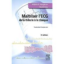 MAÎTRISER L'ECG 3E ÉD.