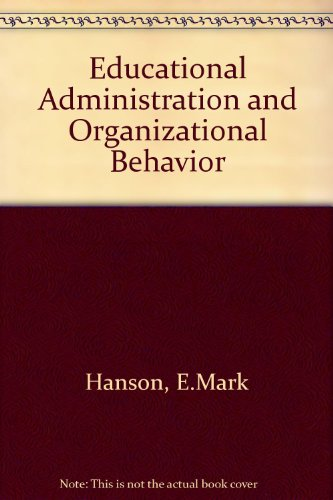 Educational Administration and Organizational Behavior