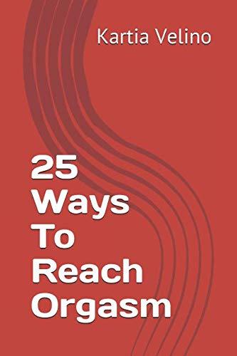 sepner7 #4: Download 25 Ways To Reach Orgasm Pdf Epub