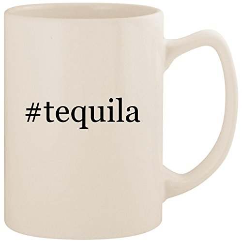 #tequila - White Hashtag 14oz Ceramic Statesman Coffee Mug Cup