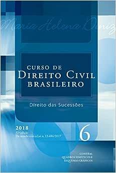 Curso de Direito Civil Brasileiro. Direito das Sucessões
