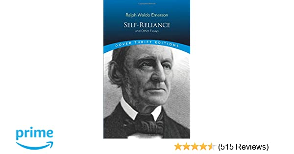 Self Reliance And Other Essays Dover Thrift Editions Ralph Waldo