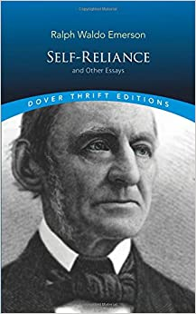 self reliance and other essays dover thrift editions ralph self reliance and other essays dover thrift editions unabridged