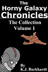 The Horny Galaxy Chronicles - The Collection Volume 1