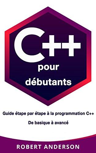 Amazon Com C Pour Debutants Guide Etape Par Etape A La