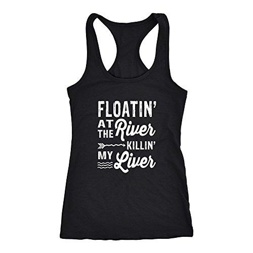 Floatin' At The River Killin' My Liver Racerback Tank Top