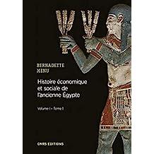 Histoire économique et sociale de l'ancienne Egypte: De Nârmer à Alexandre le Grand /