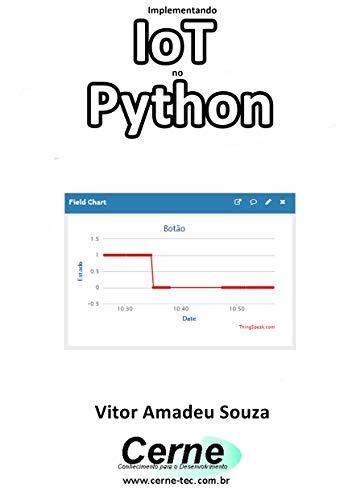 Amazon com: Implementando IoT no Python (Portuguese Edition) eBook