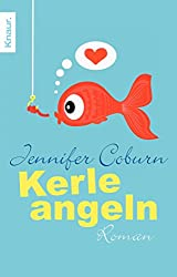 Kerle angeln: Roman (German Edition)