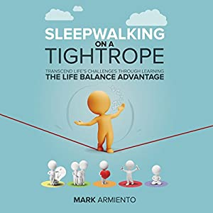 Sleepwalking on a Tightrope Audiobook