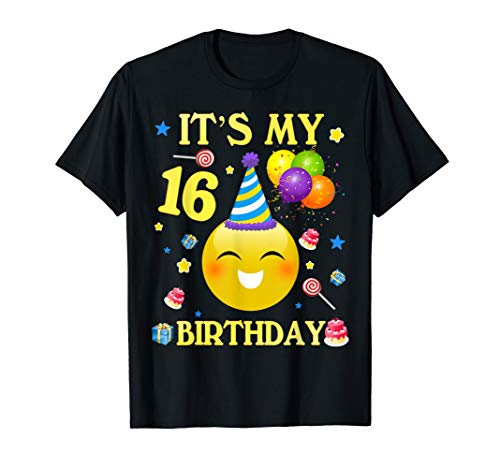 It's My 16th Birthday Shirt 16 Years Old 16th Birthday Gift (Gift Ideas For My 16 Year Old Boyfriend)