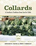 Edward H. Davis: Collards : A Southern Tradition from Seed to Table (Hardcover); 2015 Edition