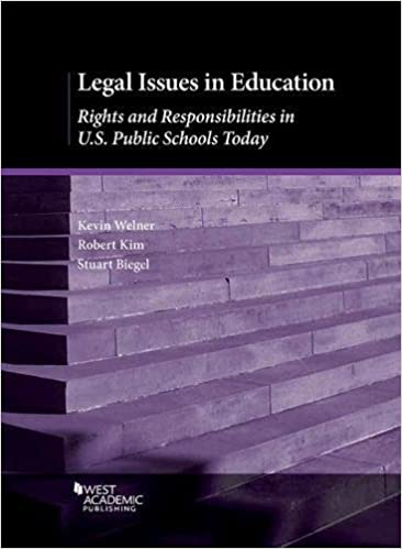 Legal Issues in Education: Rights and Responsibilities in U.S. Public Schools Today (Higher Education Coursebook)