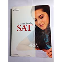 The Princeton Review Manual for the SAT: Version 4.1