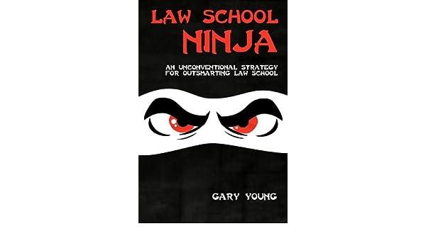 Law School Ninja: Amazon.es: Gary Young: Libros en idiomas ...