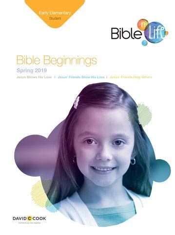 Bible-in-Life | Early Elementary Bible Beginnings Student Book | Spring 2019