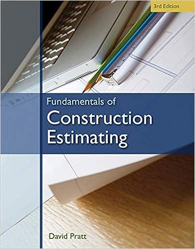 Fundamentals of Construction Estimating: David Pratt