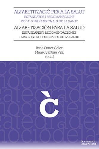 Descargar Libro Alfabetització Per A La Salut, Estàndards I Recomanacions Per Als Professionals De La Salut Rosa Suñer Soler