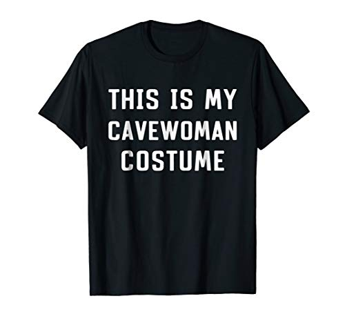 This Is My Cavewoman Costume Halloween Funny T-shirt