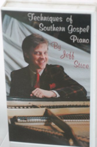 Techniques of Southern Gospel Piano by Jeff Stice VHS