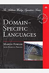 Domain-Specific Languages (Addison-Wesley Signature Series (Fowler)) Hardcover