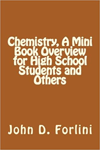 Amazon com: Chemistry, A Mini Book Overview for High School
