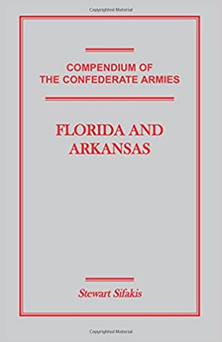 ??FB2?? Compendium Of The Confederate Armies: Florida And Arkansas. ofrece Topdress asesore Empresa Great Capitolo equipo models