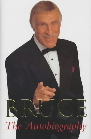 Bruce: The Autobiography fo Bruce Forsyth