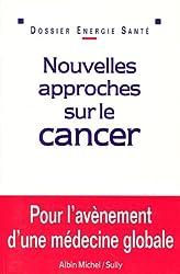 Nouvelles approches sur le cancer