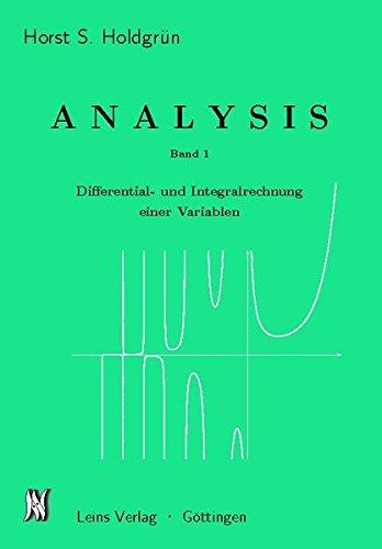 Analysis I: Differential- und Integralrechnung einer Variablen