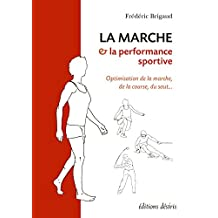 Marche & la performance sportive La (Hors-collection)