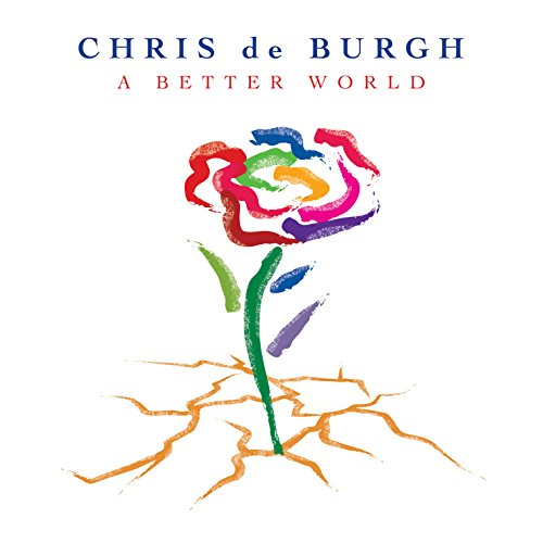 Chris De Burgh - A Better World - CD - FLAC - 2016 - NBFLAC Download