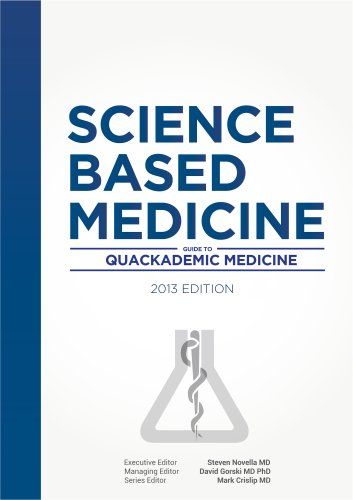 Science-Based Medicine: Guide to Quackademic Medicine