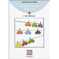 Piccole storie d'amore: Piccole storie d'amore: Lektüre mit Audio-CD (Italiano Facile)
