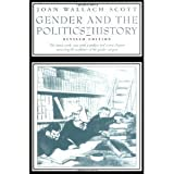 Gender and the Politics of History, Joan W. Scott, 023106554X