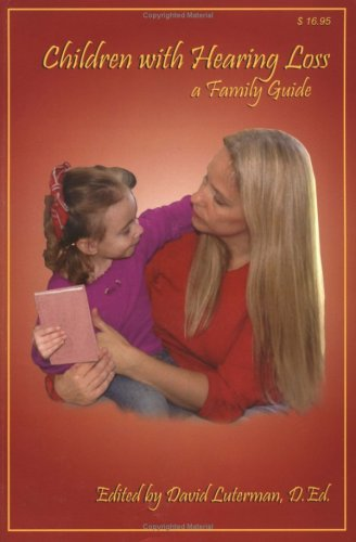 Children With Hearing Loss: A Family Guide