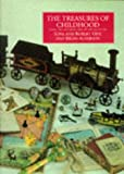 img - for The Treasures of Childhood: Books, Toys, and Games from the Opie Collection book / textbook / text book