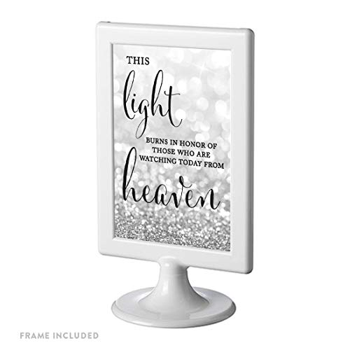 Wedding Memorial Ideas (Andaz Press Framed Wedding Party Signs, Glitzy Silver Glitter, 4x6-inch, This Light Burns to Honor Those Who are Watching Today from Heaven Memorial Candle Table Sign,)