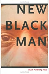 New Black Man by Mark Anthony Neal (2005-04-02) Hardcover