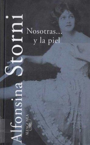 Nosotras Y La Piel (Spanish Edition)