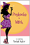 Payback's a Witch: contemporary romance with a sprinkling of magic