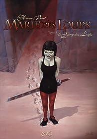 Marie des Loups, Tome 3 : Le Sang des Loups par Frédéric L'Homme